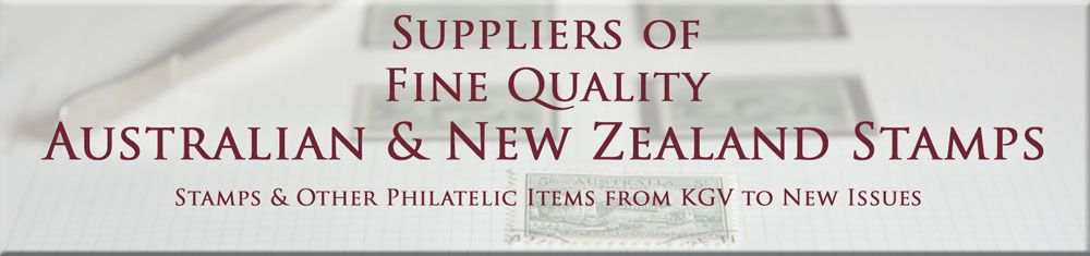 Fine Quality Australian & New Zealand Stamps
